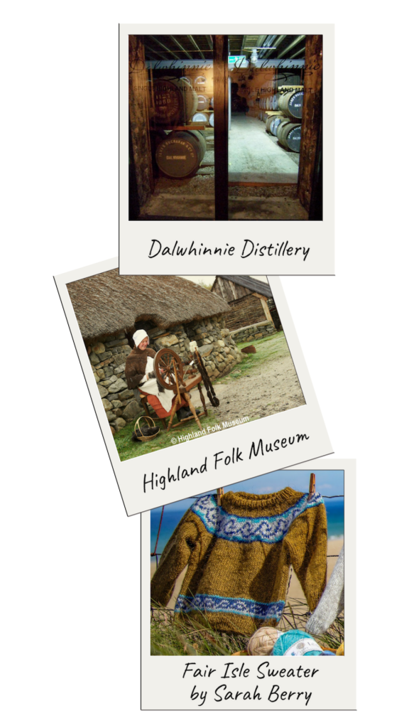 Scotland Tour: Dalwhinnie Distillery, Highland Folk Museum, Sarah Berry Workshop