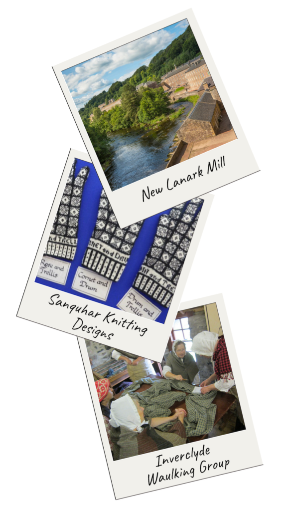Scotland Knitting Tour: New Lanark Mill, Sanquhar Knitting Designs, Inverclyde Waulking Group